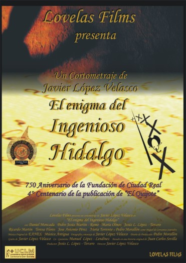 EL ENIGMA DEL INGENIOSO HIDALGO (2.005)