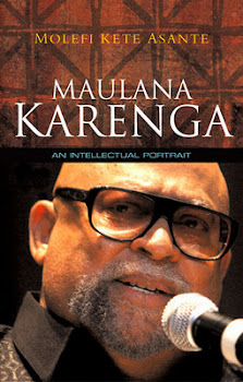 Maulana Karenga: An Intellectual Portrait Molefi Kete Asante