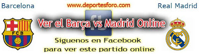 Ver Online Barcelona vs Real Madrid