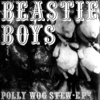 Beastie Boys - Polly Wog Stew EP (1982) Flac