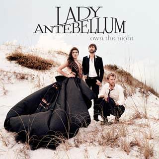 Lady Antebellum - We Owned the Night Lyrics | Letras | Lirik | Tekst | Text | Testo | Paroles - Source: musicjuzz.blogspot.com