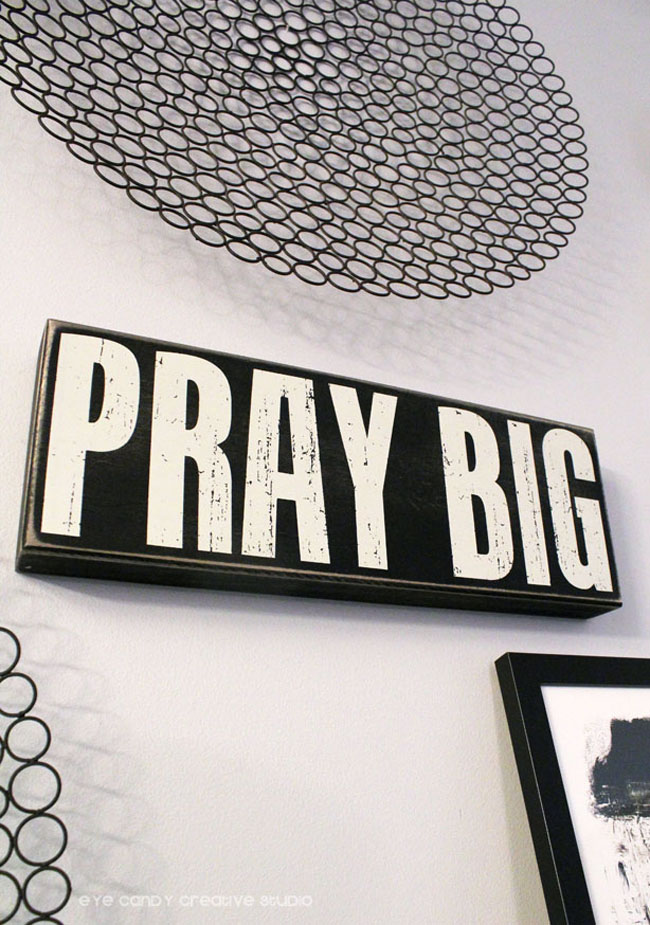 pray big, black & white decor used in gallery wall in living room, Pier 1