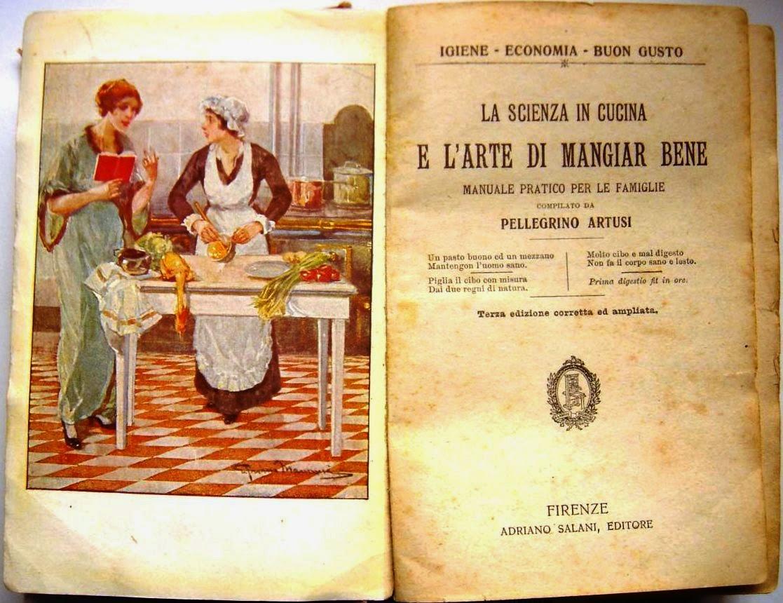 Vento largo pellegrino artusi e il ricettario che ha fatto l italia - Libri di cucina professionali gratis ...