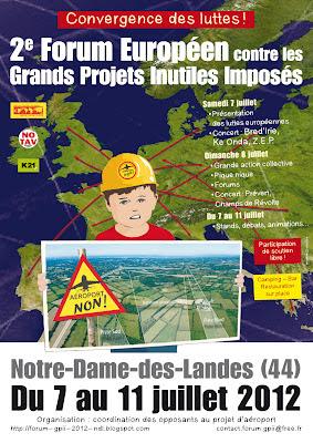 - 2ème forum européen contre les grands projets inutiles imposés à Notre Dame des Landes (44 France)du 7 au 11 juillet 2012 Les identifier, les recenser, les combattre ! dans - Aéroport Notre Dame Des Landes 2012_07_Affiche_GPII