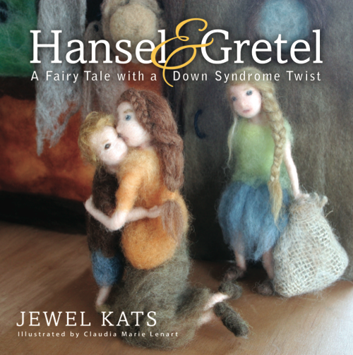 Hansel & Gretel: A Fairy Tale with a Down Syndrome Twist childrens book