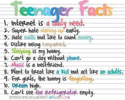 teenager, fact, life