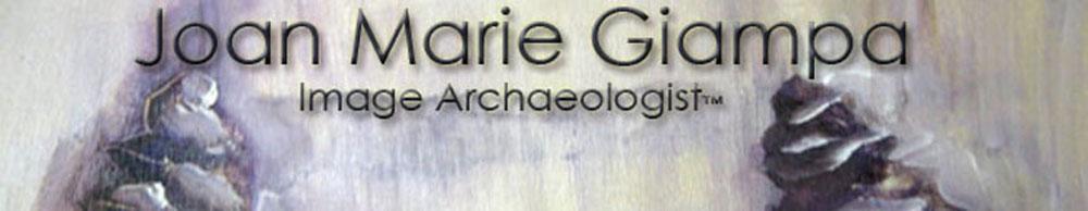 Joan Marie Giampa—im-age ar´chae-ol´o-gist™