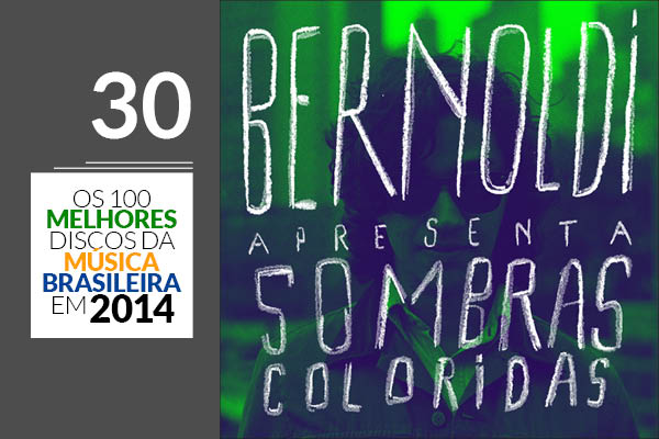 Bernoldi - Sombras Coloridas