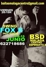 SWING FOX 2ºPARTE LOS VIERNES A LAS 20:15H  INTENSIVO EN JUNIO EN BSD BAILAS MÁLAGA CENTRO.