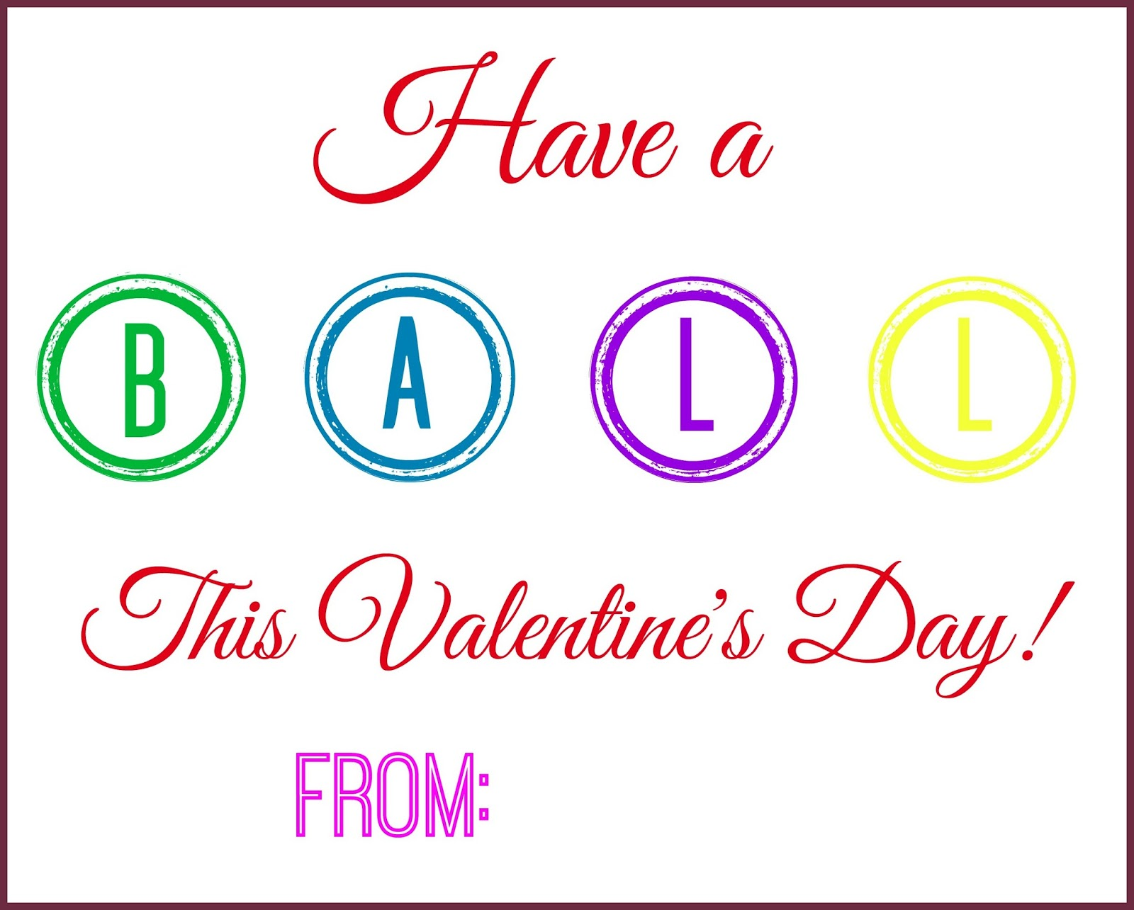 have a ball this valentine u0027s day free printable building our story