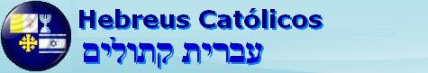 Hebreus Católicos
