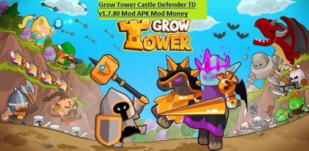 Grow Tower Castle Defender TD v1.7.80 Mod APK Mod Money