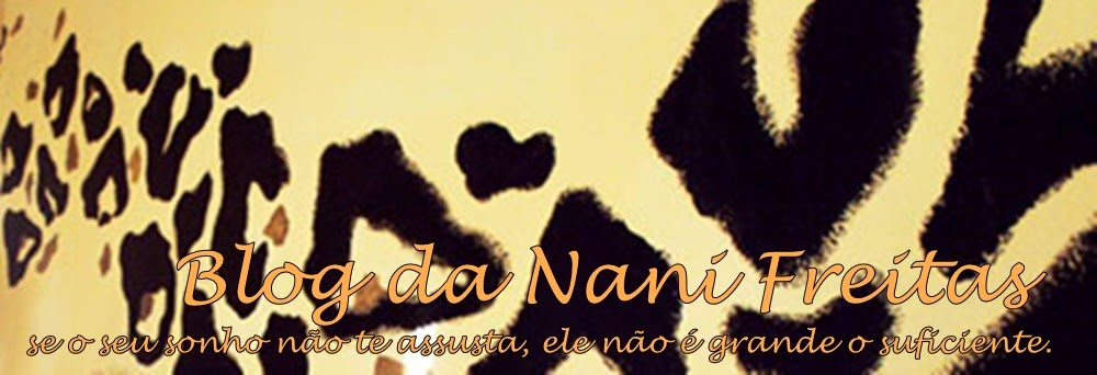 Blog da Nani Freitas