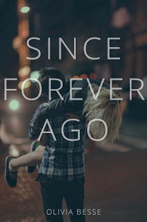 Since Forever Ago by Olivia Besse