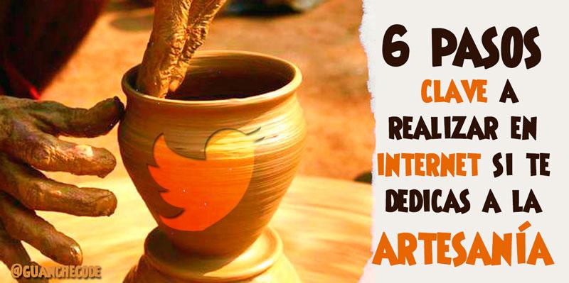 6 pasos clave a realizar en internet si te dedicas a la artesanía