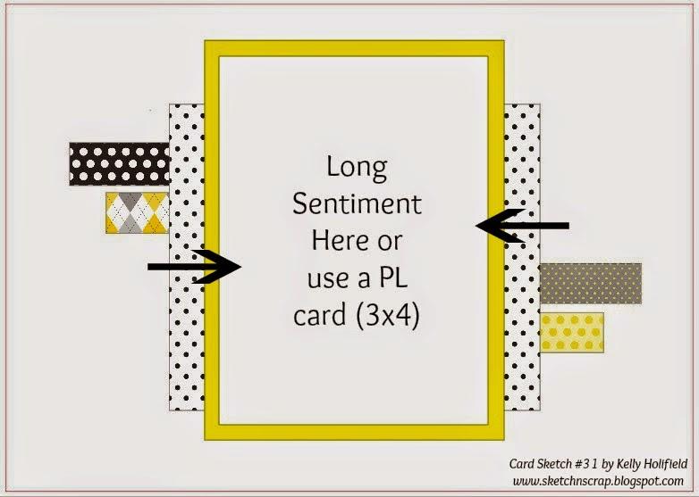 http://sketchnscrap.blogspot.com/2014/08/card-sketch-31.html