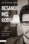 Libro Recomendado: Besando Mis Rodillas