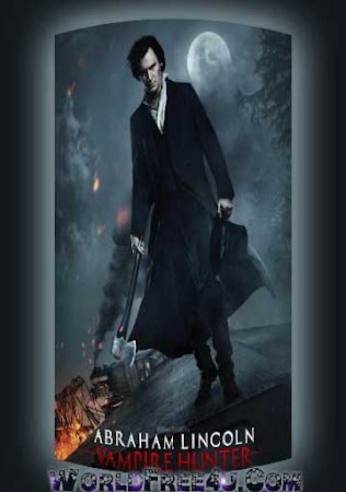 Poster Of Abraham Lincoln: Vampire Hunter In Dual Audio Hindi English 300MB Compressed Small Size Pc Movie Free Download Only At beyonddistance.com