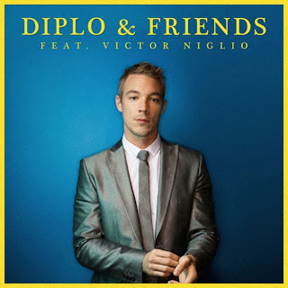Diplo & Friends Victor Niglio Mix