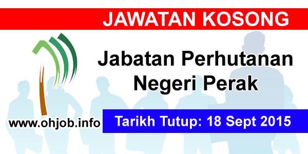 Jawatan Kerja Kosong Jabatan Perhutanan Negeri Perak logo www.ohjob.info september 2015