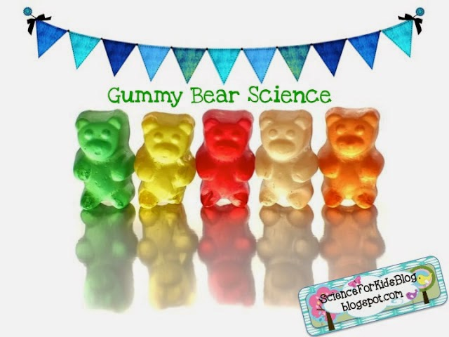 http://scienceforkidsblog.blogspot.ca/2013/06/gummy-bear-science.html