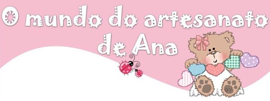 O mundo do artesanato de Ana