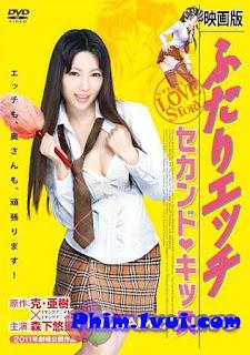 Vợ Chồng Mới Cưới 18+Futari Ecchi The Movie 2: Second Kiss [vietsub] 2012