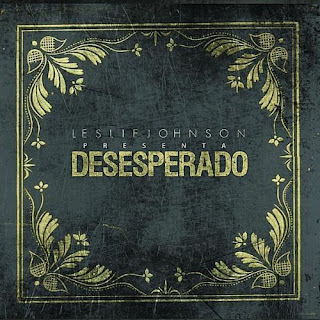 Leslie Johnson - Desesperado - 2010