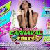 Carnaval Party con DJane Babylonia #Rumbas