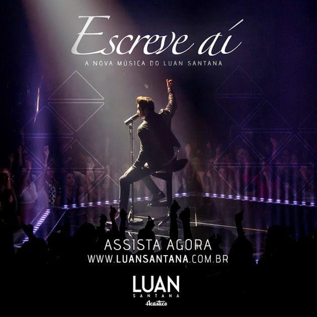Escreve Aí - Luan Santana