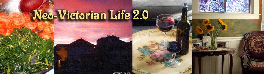 Neo-Victorian Life 2.0