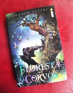Floresta dos Corvos - Andrew Peters - Intrínseca
