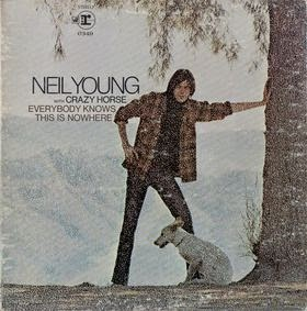 NEIL YOUNG & CRAZY HORSE - Everybody knows this is nowhere