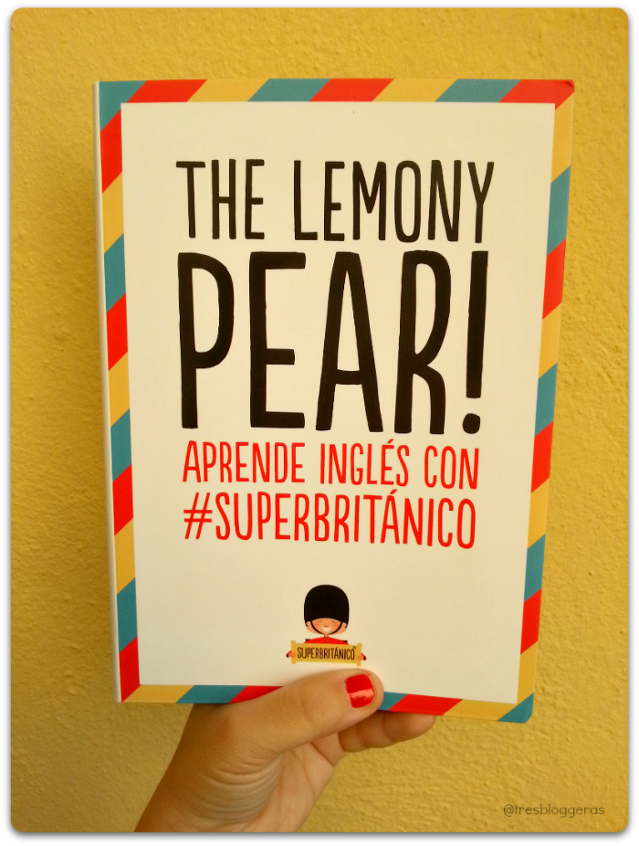 The Lemony Pear! #SuperBritanico libro para aprender inglés  humor