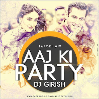 AAJ+KI+PARTY+TAPORI+MIX-DJ+GIRISH