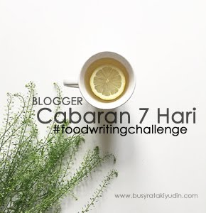 7 DAY #FOODWRITINGCHALLENGE