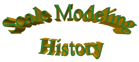 Scale Modeling History