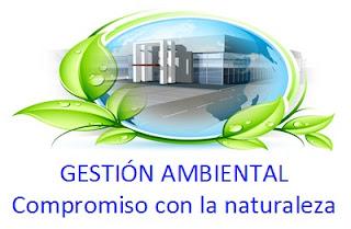 GESTIÓN AMBIENTAL: Compromiso con la Naturaleza