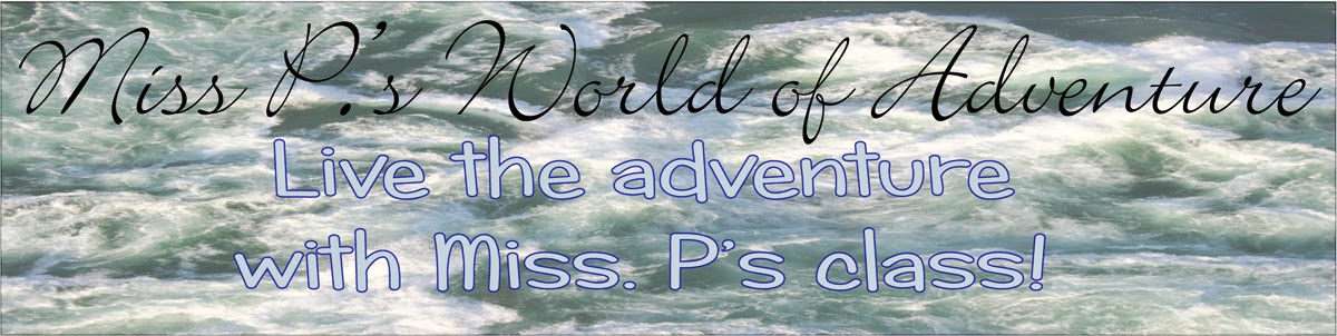 Miss P.'s World of Adventure!