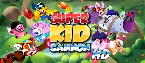 Super Kid Cannon