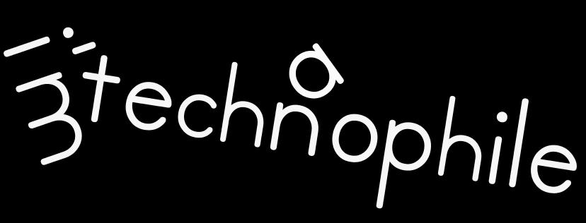 I'm a Technophile