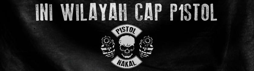 PISTOL NAKAL