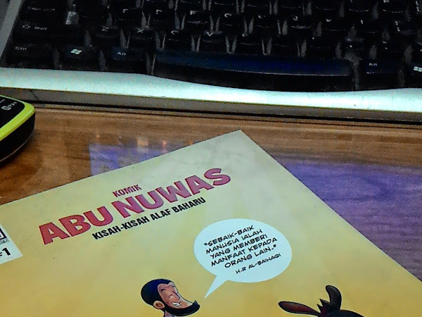 Mewahkan Ilmu Dan Akhlak Bukan Harta Semata : Komik Abu Nuwas