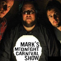 Mark's Midnight Carnival Show