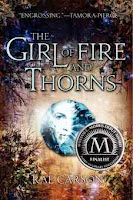 bookcover of THE GIRL OF FIRE AND THORNS  (Fire and Thorns, #1) by Rae Carson