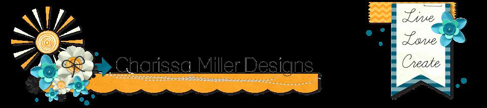 Charissa Miller Designs