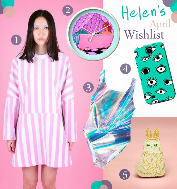 Wishlist, favourite things, Somewhere Nowhere striped dress, Robin Eisenberg illustrated wall clock, holographic swimsuit Batoko, The Small Print eye phone case, cat brooch, SousSous