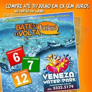 PROMOÇÃO VENEZA WATER PARK EM 2X SEM JUROS