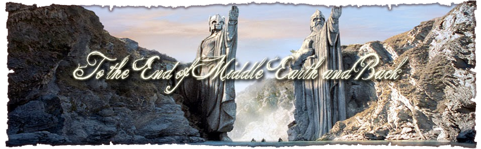To the End of Middle Earth and Back