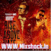 Rise Above Hate Jazzy B (feat. Millind Gaba)